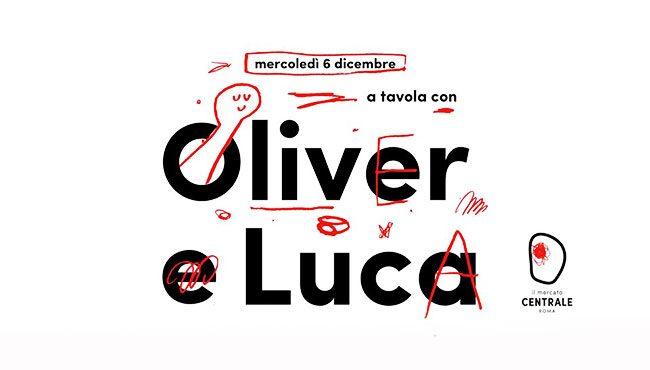 A tavola con Oliver e Luca. Al Mercato Centrale