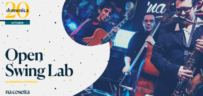 Open Swing Lab, la domenica a 'Na Cosetta