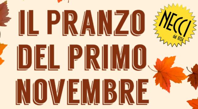 """""""Pranzo del Primo Novembre"""" da Necci"""